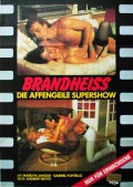 Brandheiss - Die affengeile Supershow